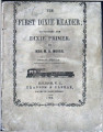 The first Dixie reader, designed to follow the Dixie primer
